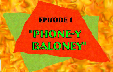 Phone-y Baloney Episode 1 of Dingos Surf Shop